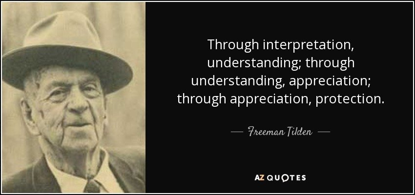 quote-through-interpretation-understanding-through-understanding-appreciation-through-appreciation-freeman-tilden